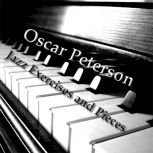 Oscar Peterson Jazz Exercises and Pieces sheet music
