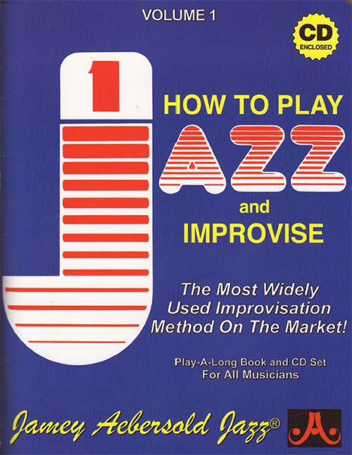 How To Play And Improvise Jazz