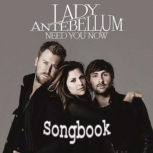 Lady Antebellum «Need You Now» Songbook