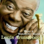 What a wonderful world – Louis Armstrong – Free Sheet Music