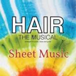 Hair (Musical) Sheet Music