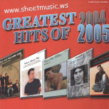 Greatest Hits Of 2004-2005 sheet music
