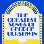 The Greatest Songs Of George Gershwin Sheet Music