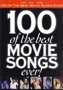 100 of the Best Movie Songs Ever cover