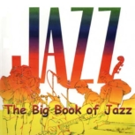 The Big Book of Jazz Sheet Music