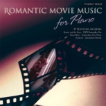Romantic Movie Music for Piano Sheet Music