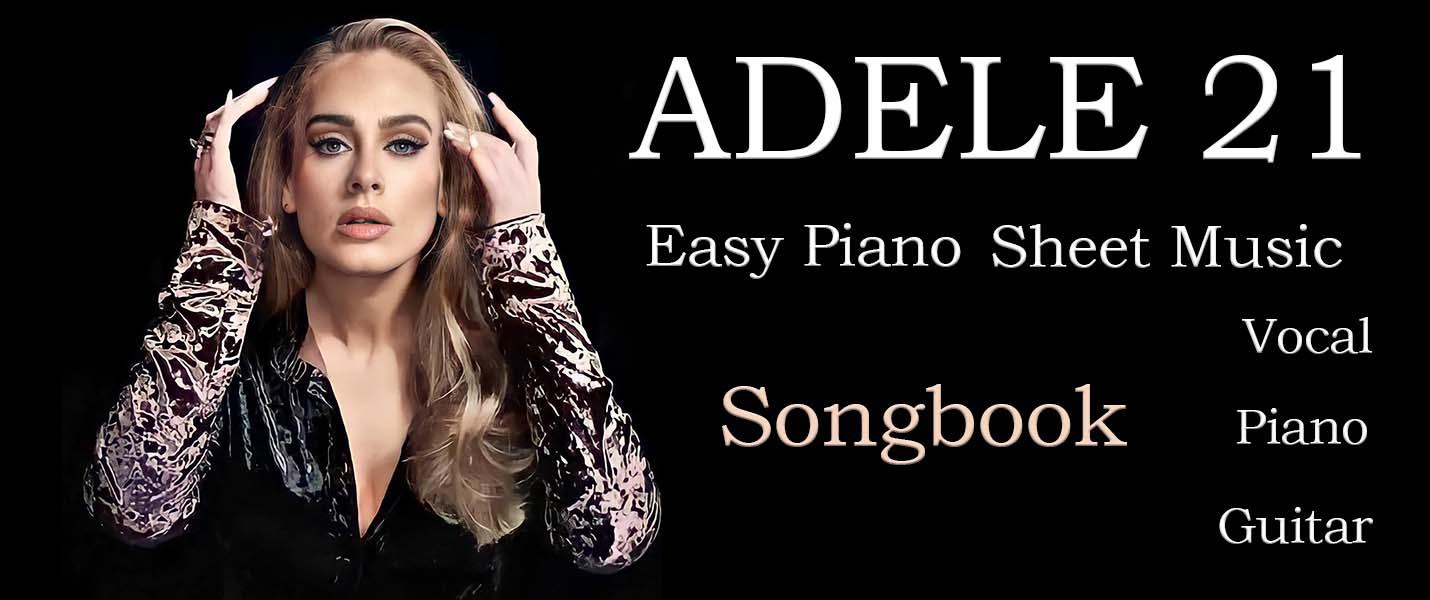 Adele 21 songbook. Easy piano sheet music